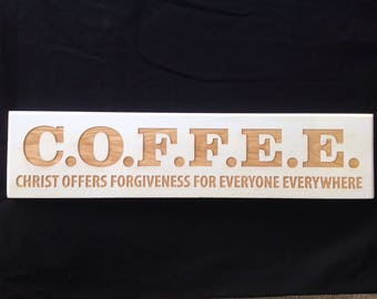 COFFEE Scripture sign