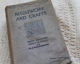 Vintage Needlework and Crafts Book/ Irene Davison/ Agnes M Miall/ Sewing/ Crochet/Dressmaking/Haberdashery (007P)