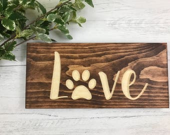 Love | Pawprints | Dog Lover |  Wood Decor | Pet Sign | Pet Owner | Pet Lover | Pet Lover Gift |
