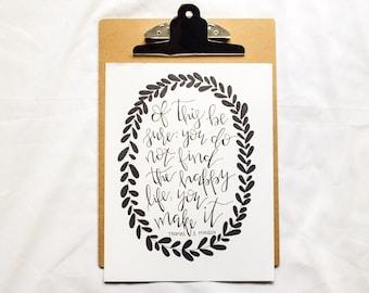 Happy Life Quote - Thomas S. Monson - LDS Quote - Art Print -