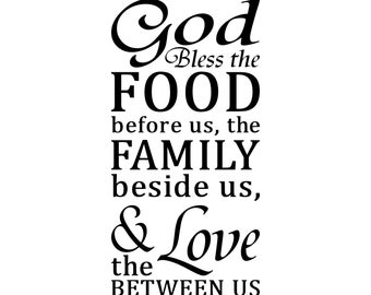 God Bless the Food before us, the Family beside us, & the Love Between Us – SVG Cut File (mtc, svg, pdf, eps, ai, dxf, png and jpg)