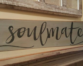Soulmates stencilled sign