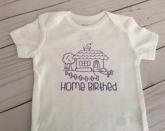 Home Birth/home birthed onesie
