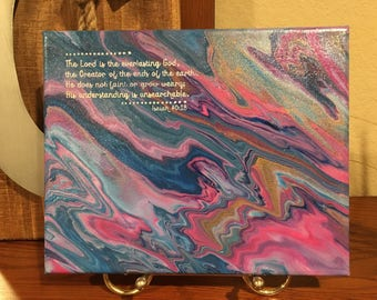 Isaiah 40:28, scripture, christian art, canvas