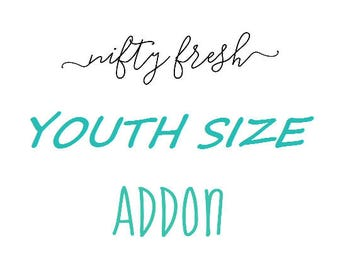 Youth Size Addon