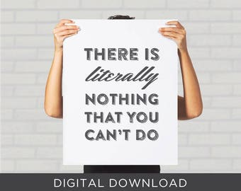 Digital Download Print - Parks and Recreation Chris Traeger There is Literally Nothing You Can't Do - Poster, Wall Art, Decor