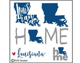 SVG DXF Cutting File Louisiana State Home for Cricut Explore, Silhouette & More. Instant Download. Personal/Commercial Use. Vinyl stickers