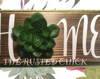HOME Succulent Sign, Succulent sign, Succulent decor, Cactus Sign, Cactus Decor, Succulant sign, Everyday sign, Rustic Sign, Door Sign, Wrea