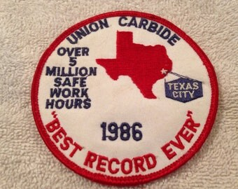 Union Carbide Safety Patch 1986 Texas City Best Record Ever