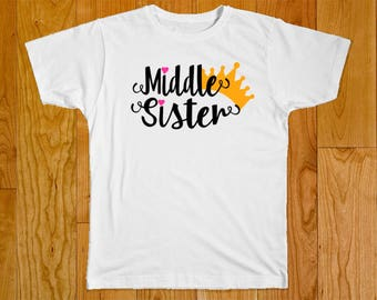 Middle Sister Crown Shirt - Part of the Matching Big Middle Little Sister Crown Shirt Set