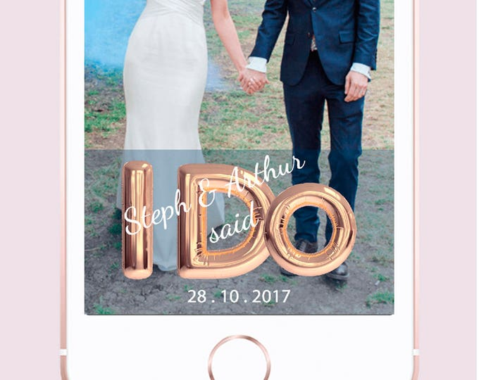 "Featured listing image: Rose Gold ""I Do"" Balloon Custom Wedding Snapchat Geofilter"