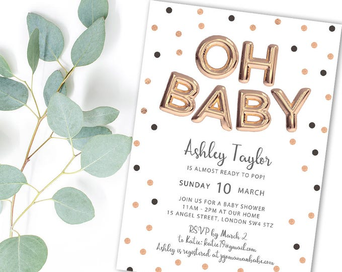 Featured listing image: Oh Baby Printable Shower Invitation Rose Gold Balloon & Polka Dot Invitation