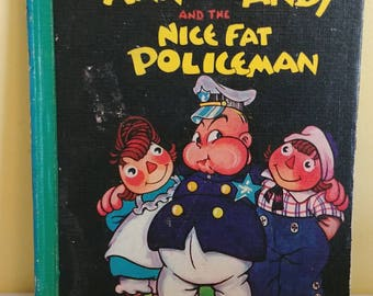 Raggedy Ann and Andy And The Nice Fat Policeman 1960 Johnny Gruelle
