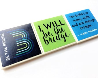 Be The Bridge Magnets | Set of 3 | Super Strong | Handmade | Fridge Magnets | BTB Magnets | Support BTB! | BTB Fridge Magnets Fundraiser