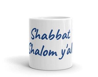 Shabbat Shalom Y'all Mug