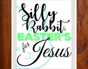 Silly Rabbit Easter Printable