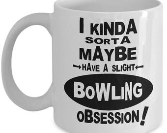 BOWLING OBSESSION MUG - Gifts for Bowlers, Bowling Gifts, Bowling Christmas Gifts, Bowling Birthday Gifts, Bowling Gift Ideas, Bowling Mug