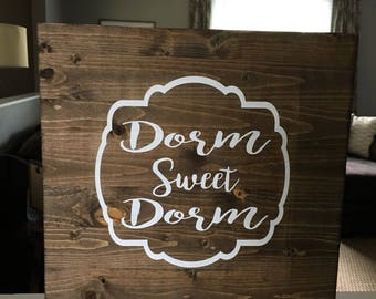 Dorm Sweet Dorm | Wall Art | Home Decor
