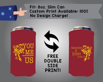 You + Me = Us Names and Date 8oz Slim Can Wedding Cooler Double Side Print (8SC-W2) Red bull foam fabric coolie custom party favor