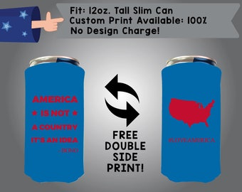 America is not a Country it's an Idea 12 oz Tall Slim Can Holidays Cooler Red Bull Can Mich Ultra Double Side Print (12TSC-America01)