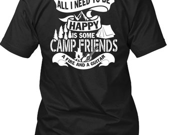 Camp Friends A Fire And A Guitar T Shirt, I Love Camping T Shirt
