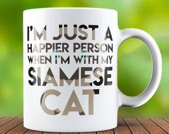 Siamese Cat Mug - Cat Coffee Mug - Cat Lover Mug - Cat Gift - Cat Lover Gift - Gift For Cat Lovers - Funny Cat - Funny Mug - Funny Cat Mug