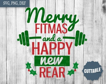 Merry Fitmas and a happy new year cutting files, christmas fitness quotes svg files, workout svg files, fit girl cut files, commercial use