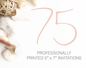 75 Professionally Printed Invitations White Envelopes Included And Free US Shipping, Printed Invitations