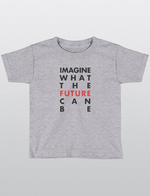 KIDS Unisex 100% Cotton T-Shirt | 6 Colors | Imagine What The Future Can Be |