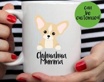 Chihuahua Mug | Cute Mug | Chihuahua Mum Mug | Chihuahua Dad Mug | Name Mug | Dog Mug | Chihuahua Custom Mug | Chihuahua Gift | I Love My