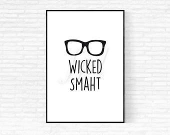 Wicked Smaht - Digital Print, Printable Art, Boston, Glasses, Wicked Smart, Graduation Gift, Home Decor, Office Decor, Dorm Decor
