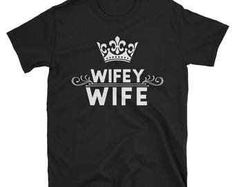 Wifey wife couple matching T-shirt v-day wife gift wifey tshirt mrs tshirt wife life shirt new wife shirt funny wife tshirt valentines day.