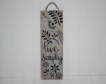 Live Simply Small Wooden Plaque