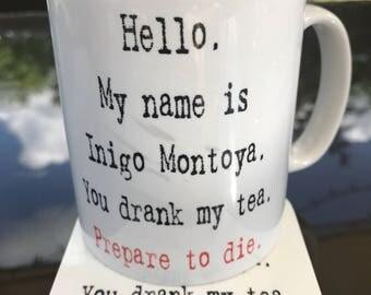 Inigo Montoya - Princess Bride TEA mug and coaster gift set
