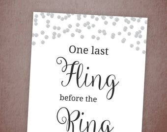 One Last Fling Before The Ring, Silver Confetti Bachelorette Party Sign Printable, Bridal Shower Decor, Printable Sign, Bachelorette, A003
