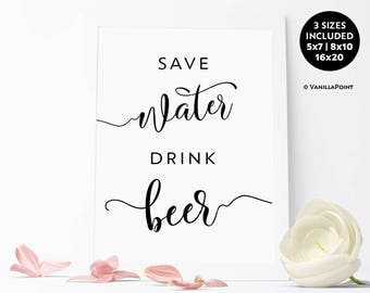 Save Water Drink Beer Sign, Home Decor, Wall Decor, Beer Party Decorations, Wedding Beer Bar, Rustic Signs Printable, Beer And Diaper Party