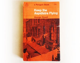 George Orwell - Keep the Aspidistra Flying - Penguin vintage paperback book - 1963