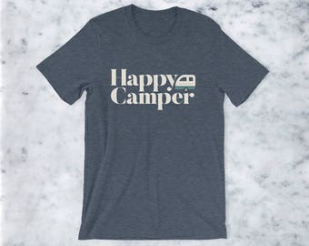 Happy Camper Unisex Fit Tee - Camp Shirt - Soft Tee - Nature - Camping - Trailer