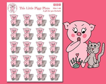 Furball Planner Stickers - Cat Care Stickers - Pet Care Stickers - Character Stickers - Cat -Pig Stickers - This Little Piggy - [Misc. 1-88]