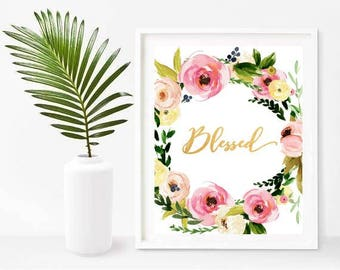 Blessed, Blessed Print, Printable Art, Christian Home Decor, Inspirational Print,  Instant Download, Wall Art, Wall Decor