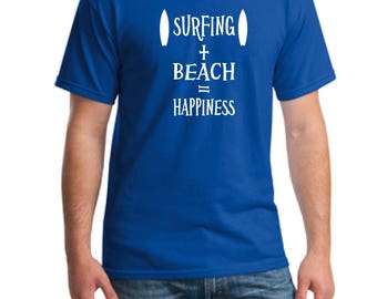 Surfing plus Beach equals happiness t-shirt, surfing T-shirt, surf Shirt, Surf Gift Tee, Beach T-Shirt, Surf Board T-shirt, Vacation T-Shirt