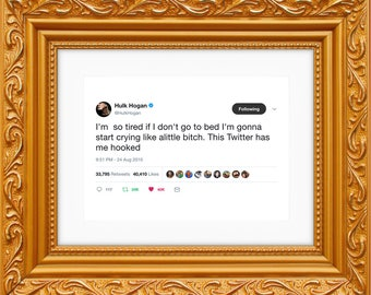 Hulk Hogan Framed Tweet — I'm Gonna Start Crying