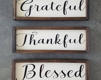 Grateful, Thankful, Blessed set of 3 Farmhouse Signs