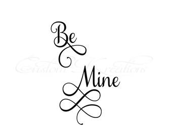 Be Mine  SVG File