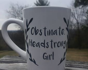 Obstinate, Headstrong Girl Pride and Prejudice quote mug