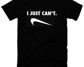 I just Cant Humor  T-Shirt, Humor Joke Sport Parody Tee,  Husband  Christmas Funny Gift Tshirts