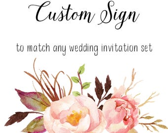 CUSTOM SIGN, Add on, Any sign with your own wording matching any invitation design