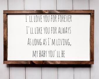 I'll Love You... Wooden Sign