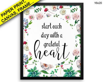 Start Each Day With A Grateful Heart Prints Start Each Day With A Grateful Heart Canvas Wall Art Start Each Day With A Grateful Heart Decor