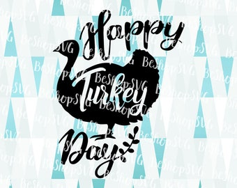 Happy Turkey Day SVG, Turkey SVG, Thanksgiving SVG, Thankful Svg, Fall Svg, Instant download, Eps - Dxf - Png - Svg